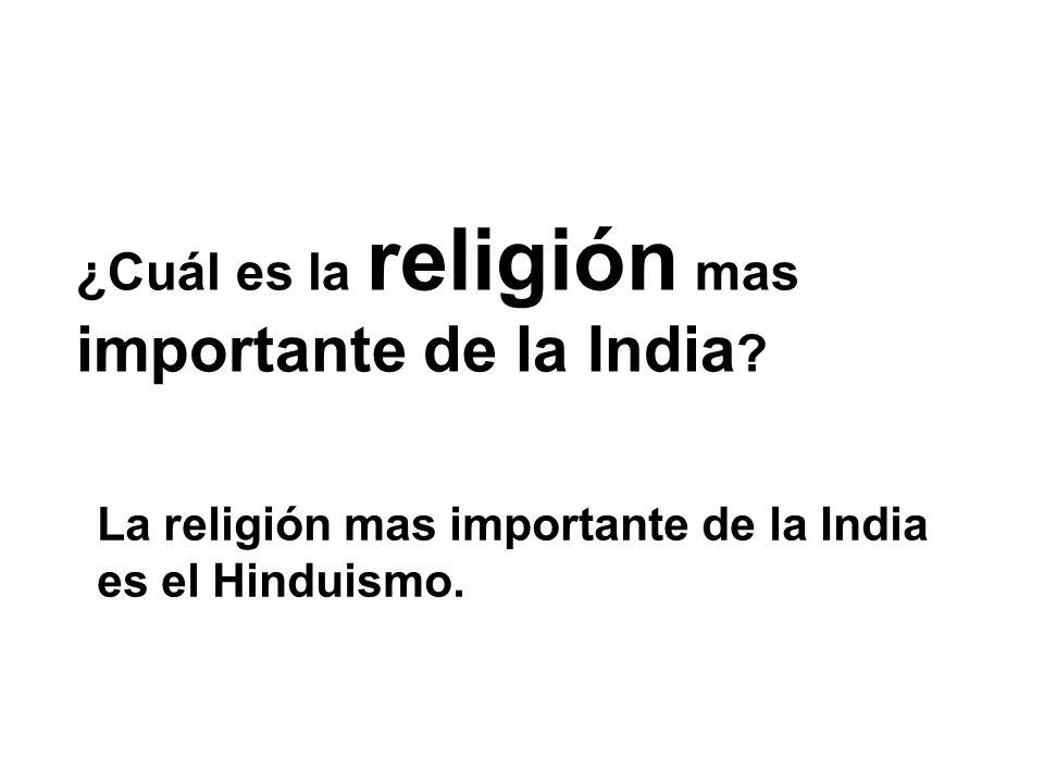 ¿Cuál es la religión mas importante de la India