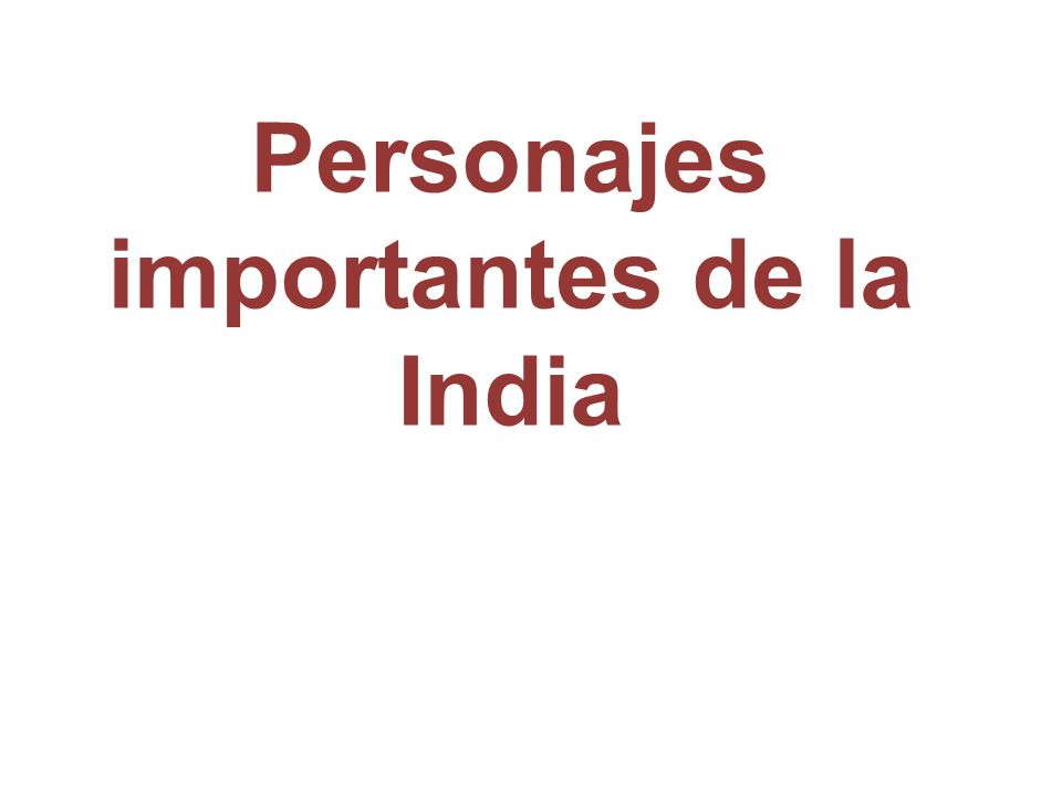 Personajes importantes de la India