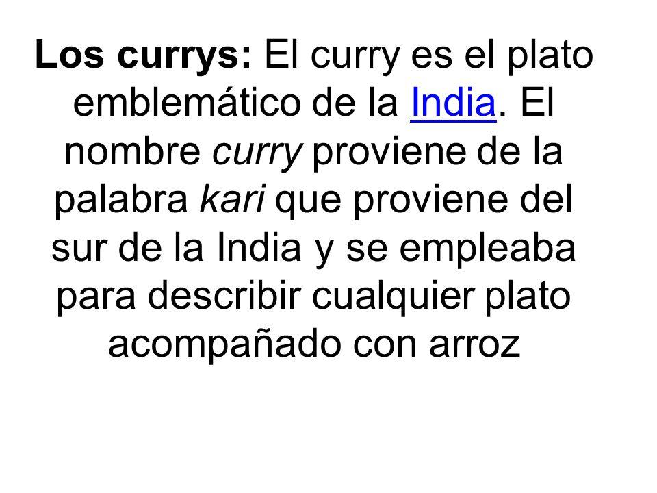 Los currys: El curry es el plato emblemático de la India