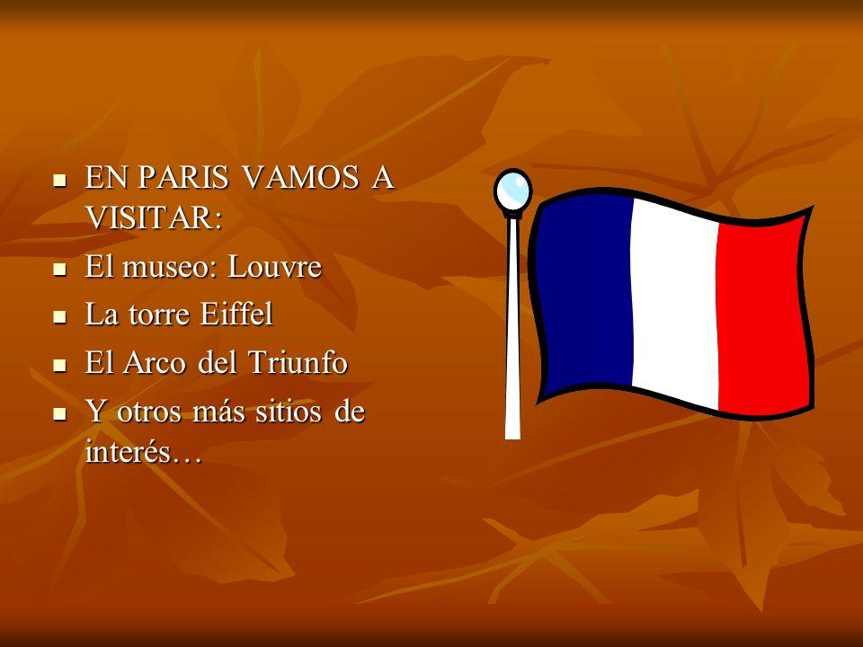 EN PARIS VAMOS A VISITAR: