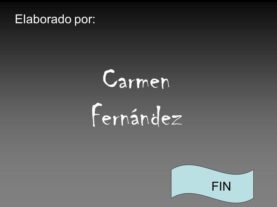 Elaborado por: Carmen Fernández FIN