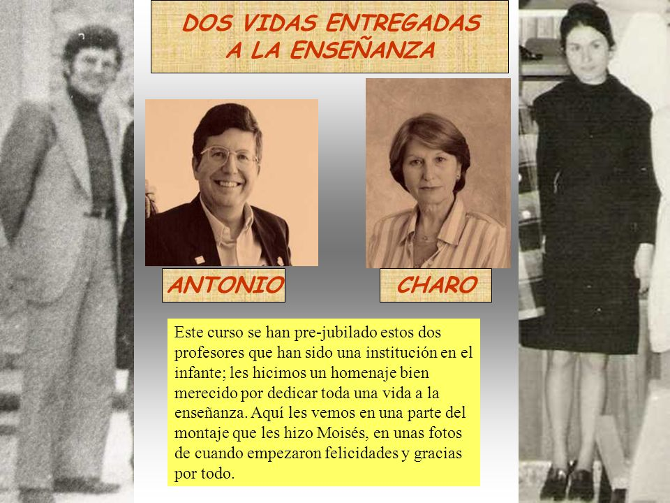 DOS VIDAS ENTREGADAS A LA ENSEÑANZA ANTONIO CHARO