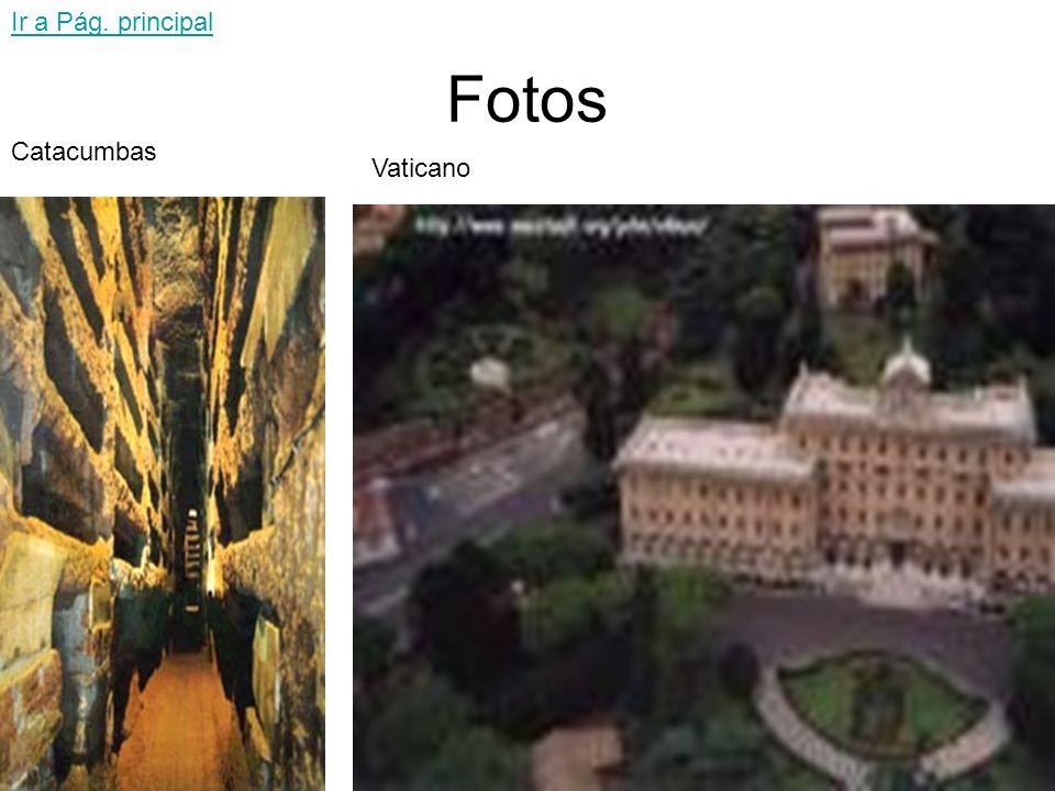 Ir a Pág. principal Fotos Catacumbas Vaticano