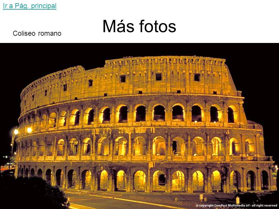 Ir a Pág. principal Más fotos Coliseo romano