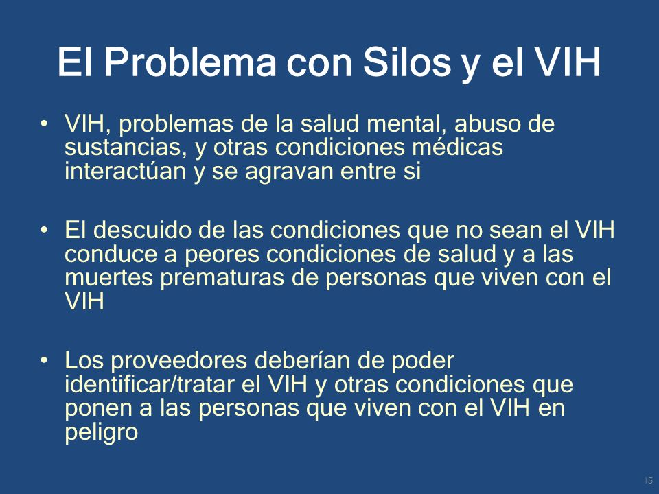 El Problema con Silos y el VIH
