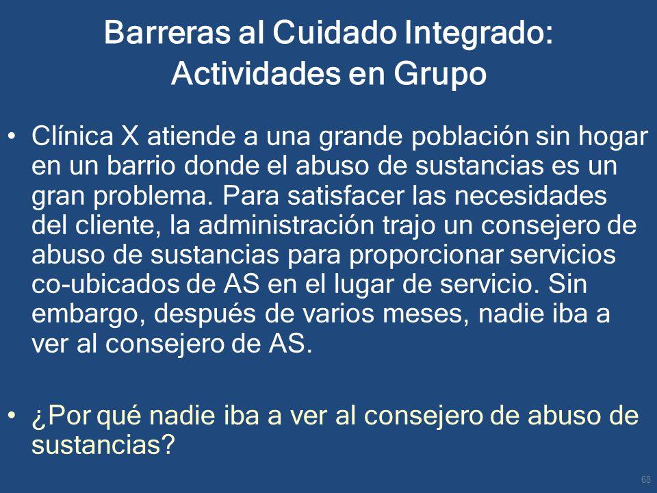 Barreras al Cuidado Integrado: Actividades en Grupo