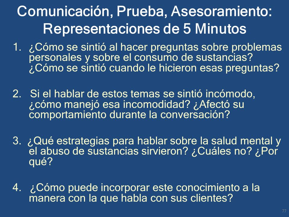 Comunicación, Prueba, Asesoramiento: Representaciones de 5 Minutos