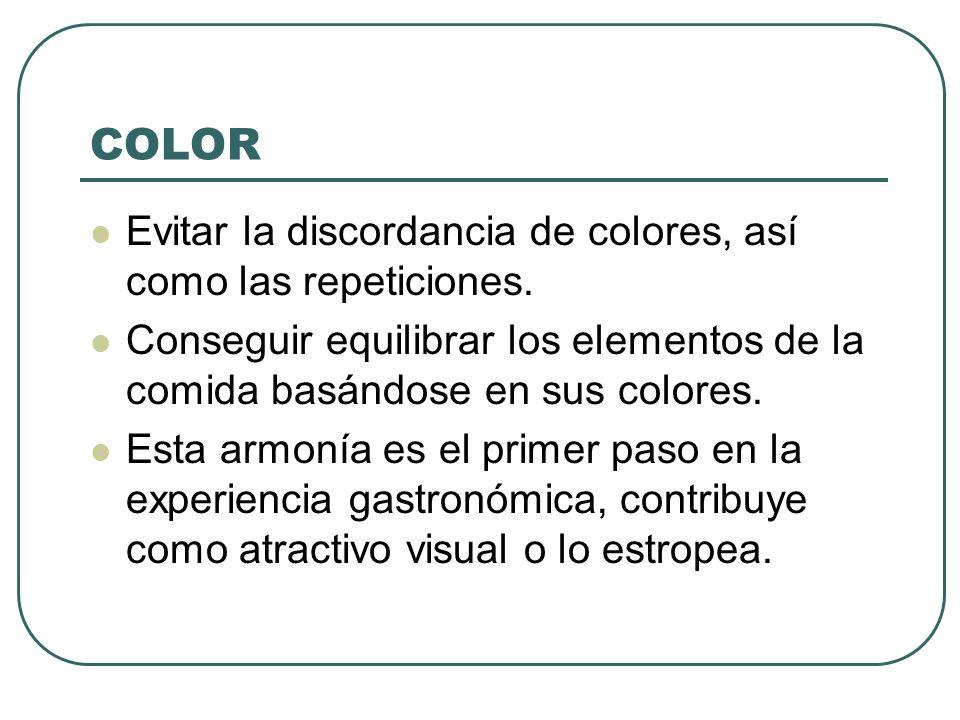 COLOR Evitar la discordancia de colores, así como las repeticiones.