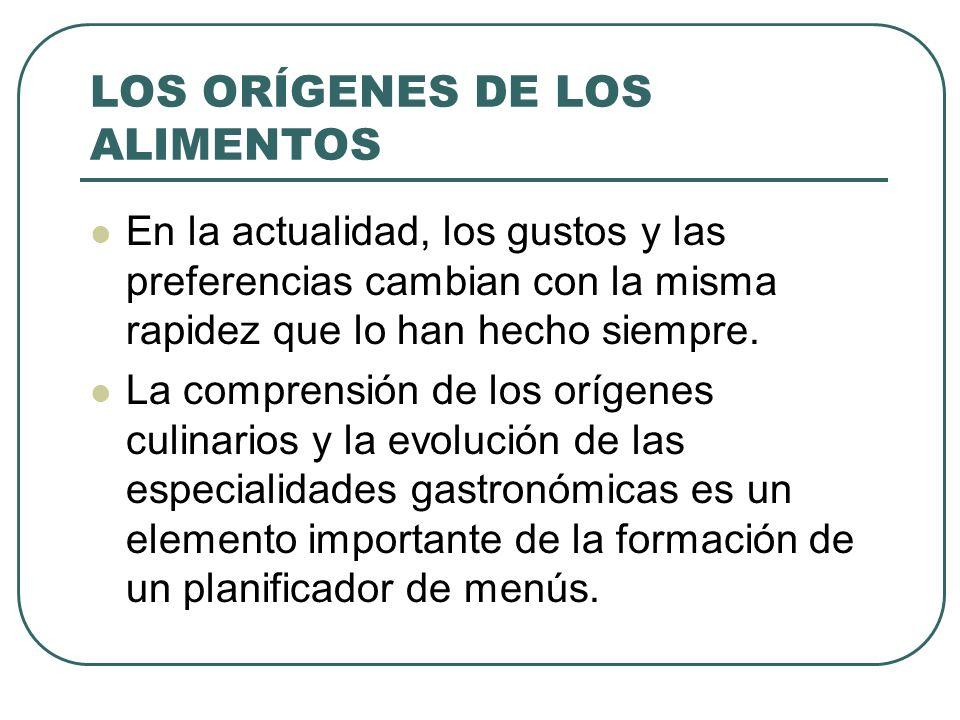 LOS ORÍGENES DE LOS ALIMENTOS