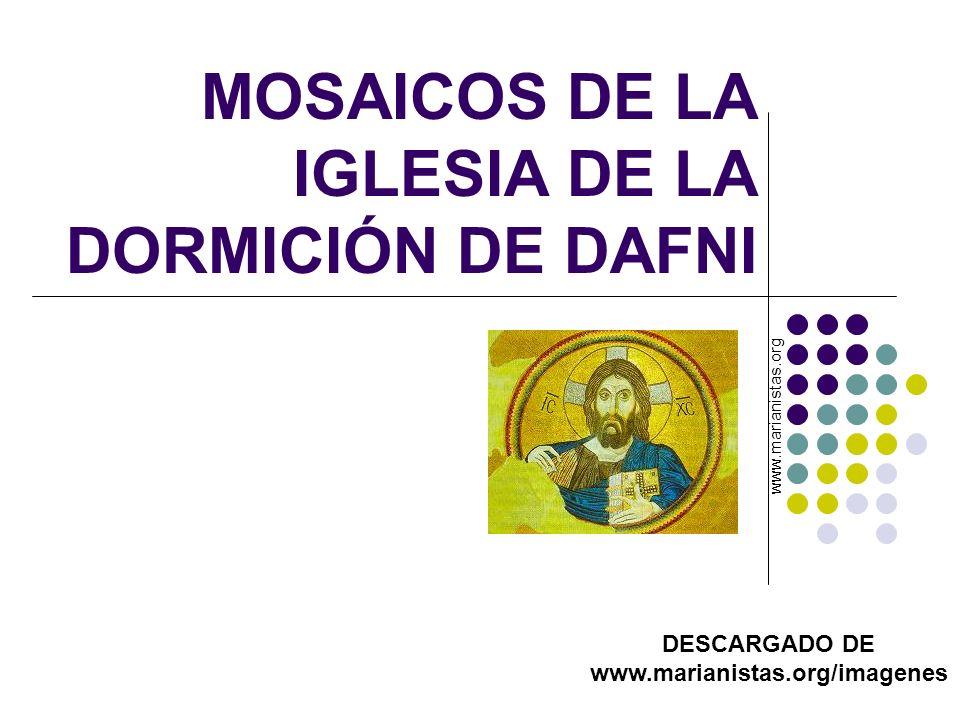 MOSAICOS DE LA IGLESIA DE LA DORMICIÓN DE DAFNI