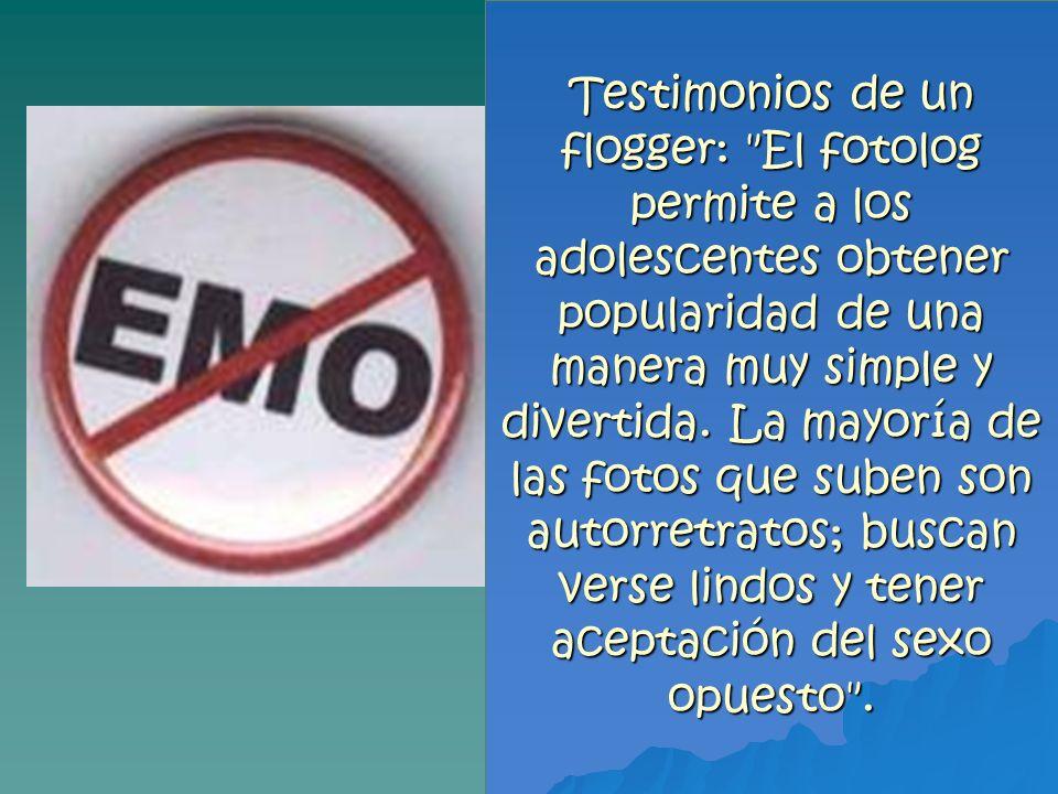 Testimonios de un flogger: El fotolog permite a los adolescentes obtener popularidad de una manera muy simple y divertida.
