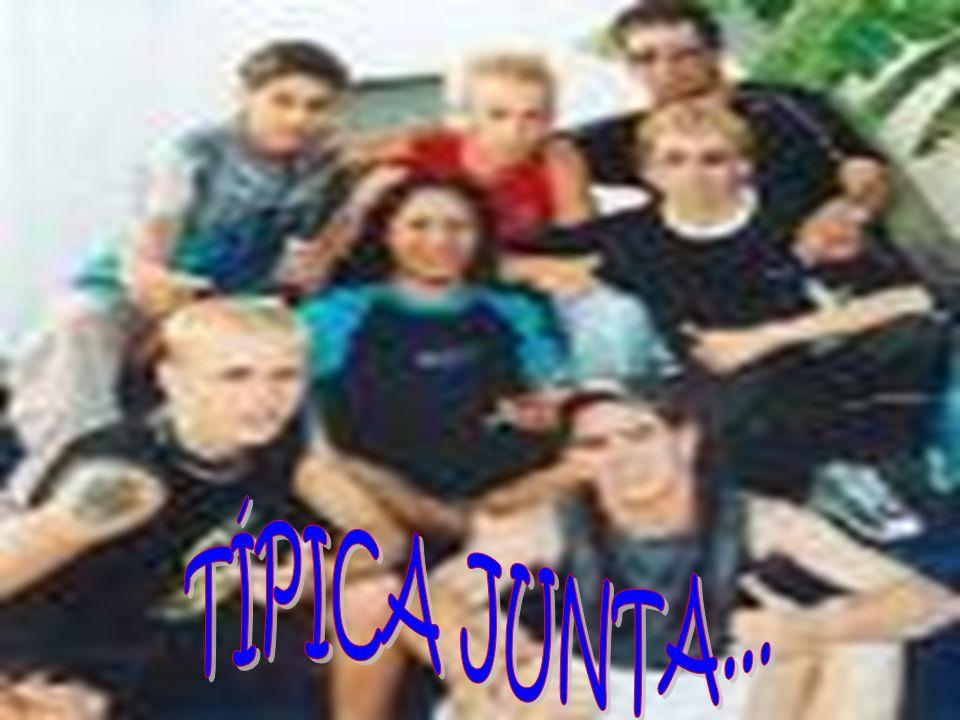 TÍPICA JUNTA...