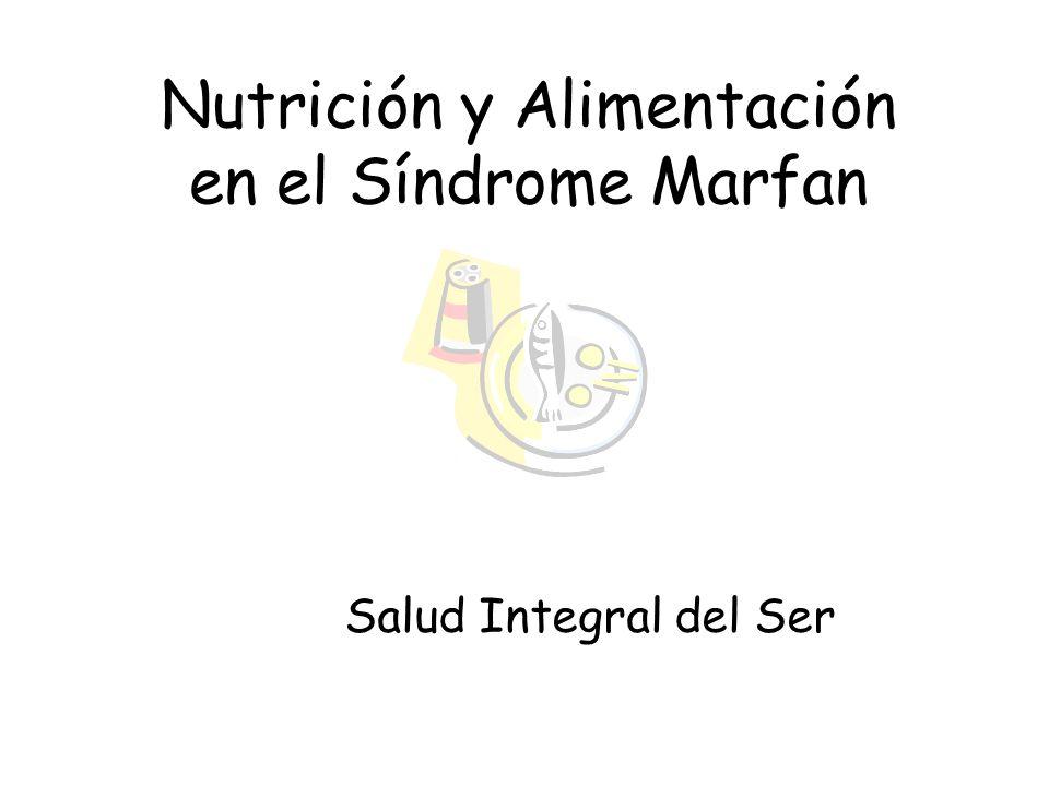Nutrición y Alimentación en el Síndrome Marfan