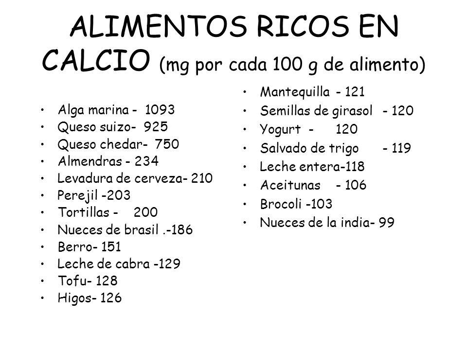 ALIMENTOS RICOS EN CALCIO (mg por cada 100 g de alimento)