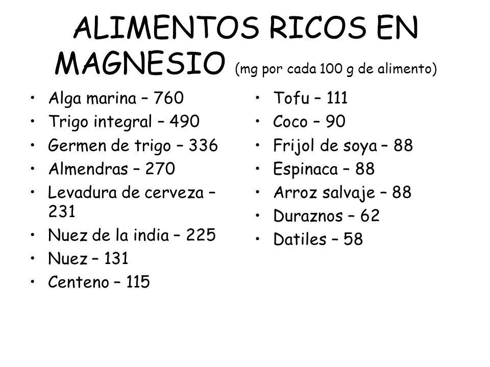 ALIMENTOS RICOS EN MAGNESIO (mg por cada 100 g de alimento)