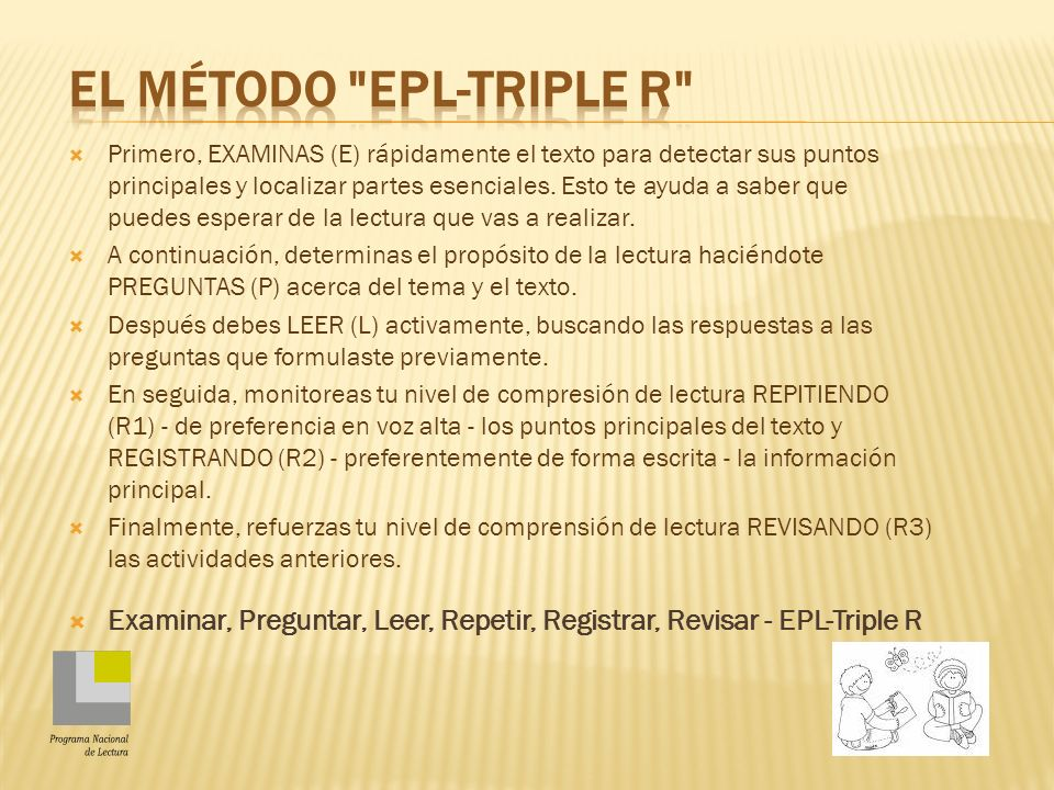 El Método EPL-Triple R Programa Nacional de Lectura