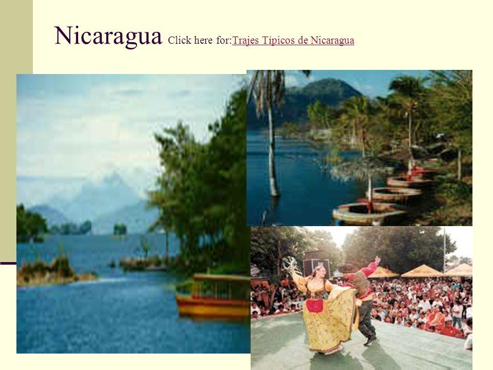 Nicaragua Click here for:Trajes Típicos de Nicaragua