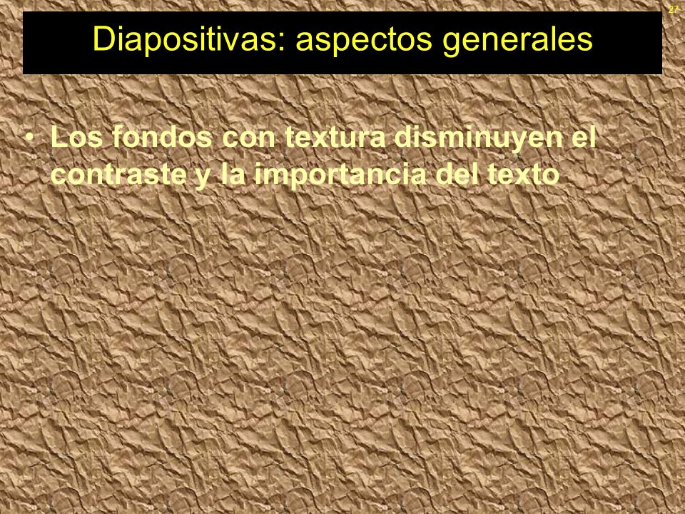 Diapositivas: aspectos generales