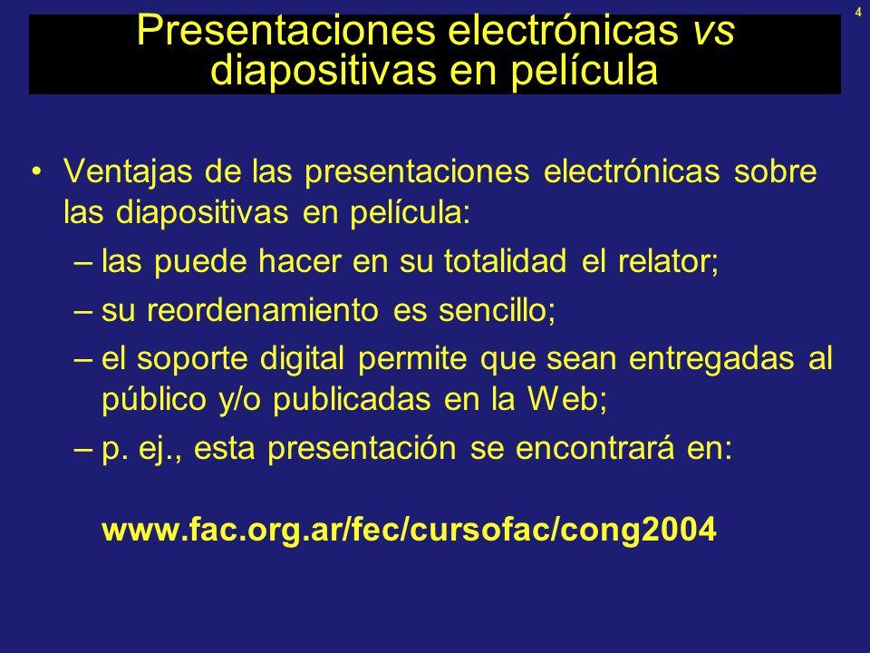 Presentaciones electrónicas vs diapositivas en película