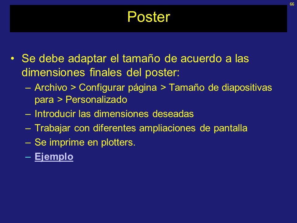 PosterSe debe adaptar el tamaño de acuerdo a las dimensiones finales del poster: