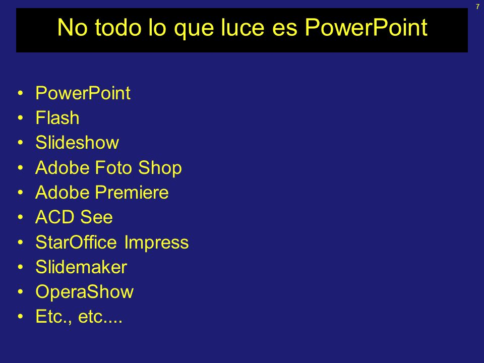 No todo lo que luce es PowerPoint