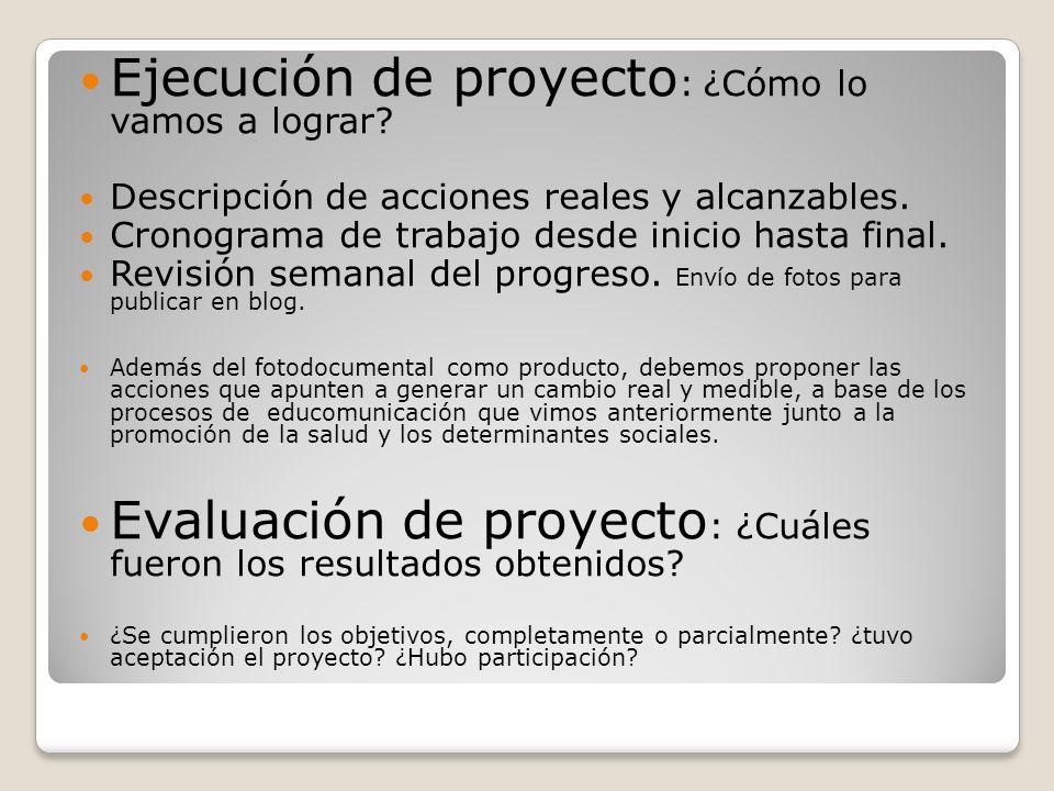 Ejecución de proyecto: ¿Cómo lo vamos a lograr