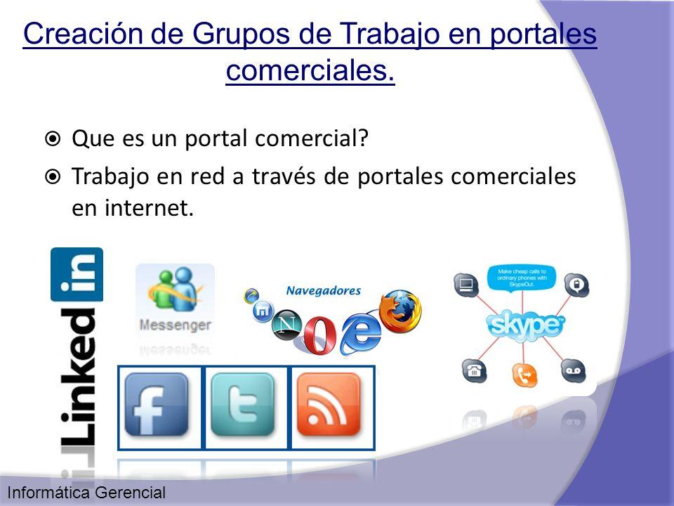 Creación de Grupos de Trabajo en portales comerciales.