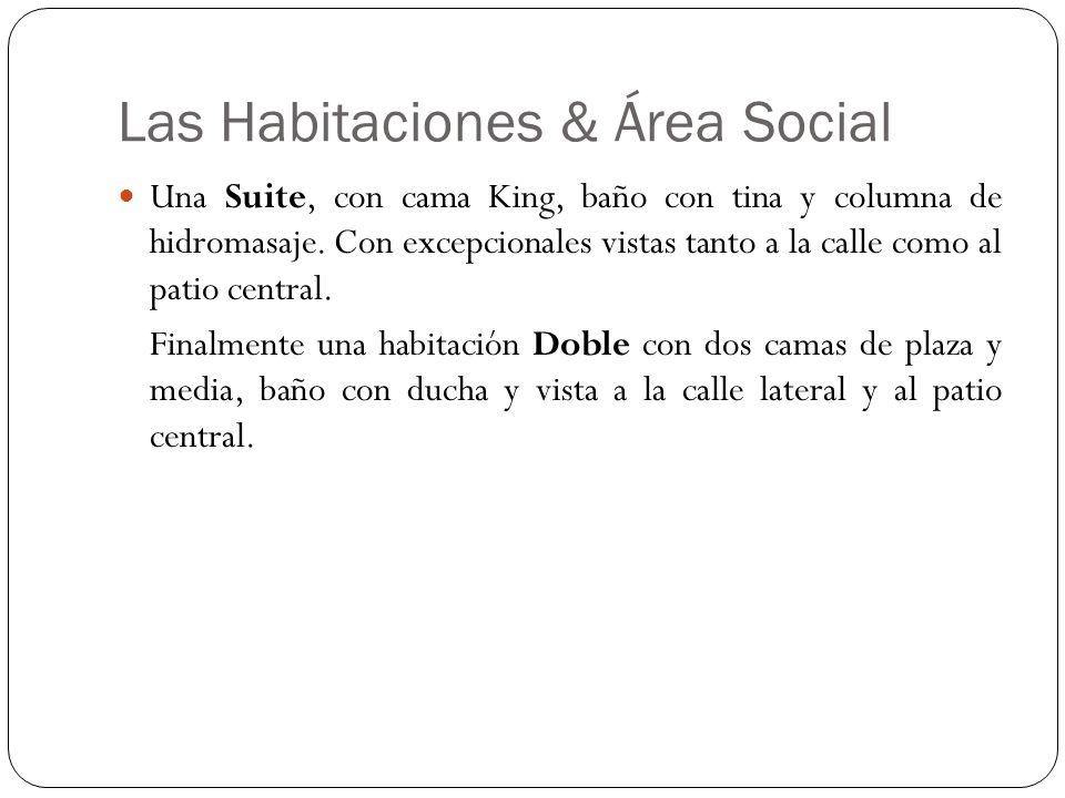 Las Habitaciones & Área Social