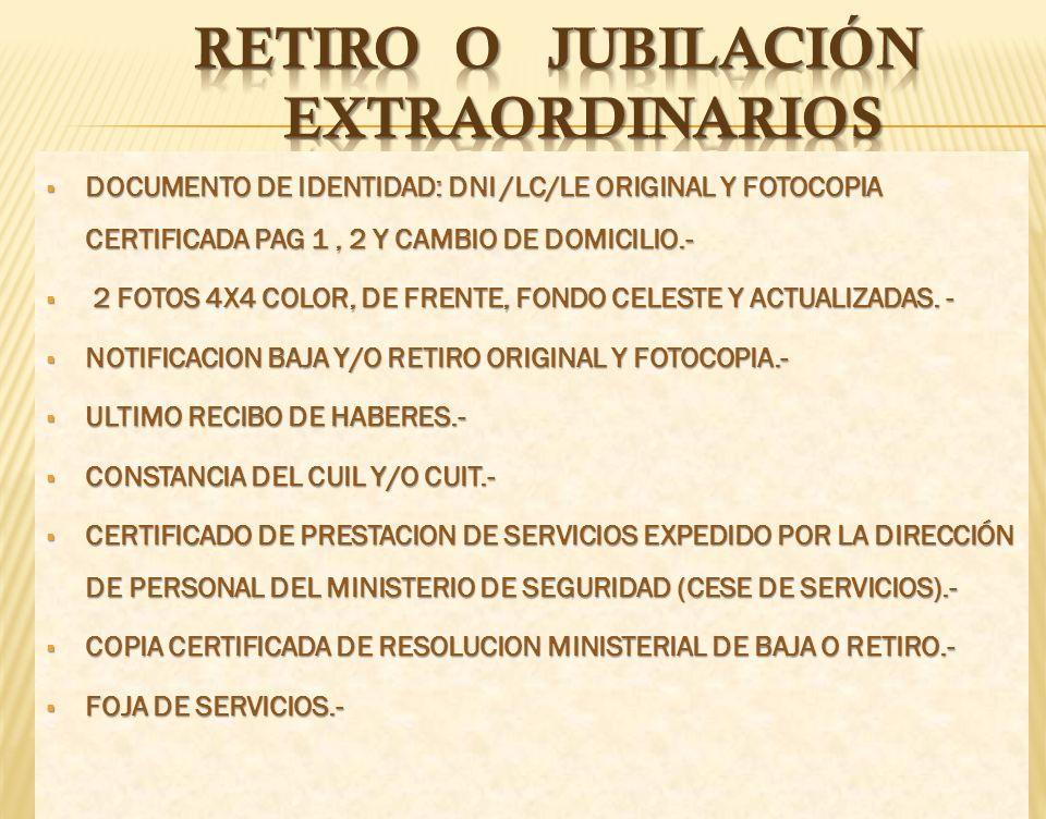RETIRO O JUBILACIÓN eXTRAORDInARIOS