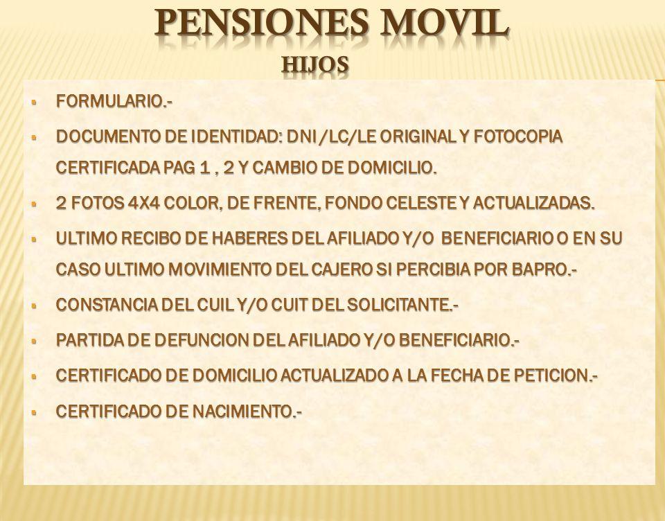 PENSIONEs movil hijos FORMULARIO.-