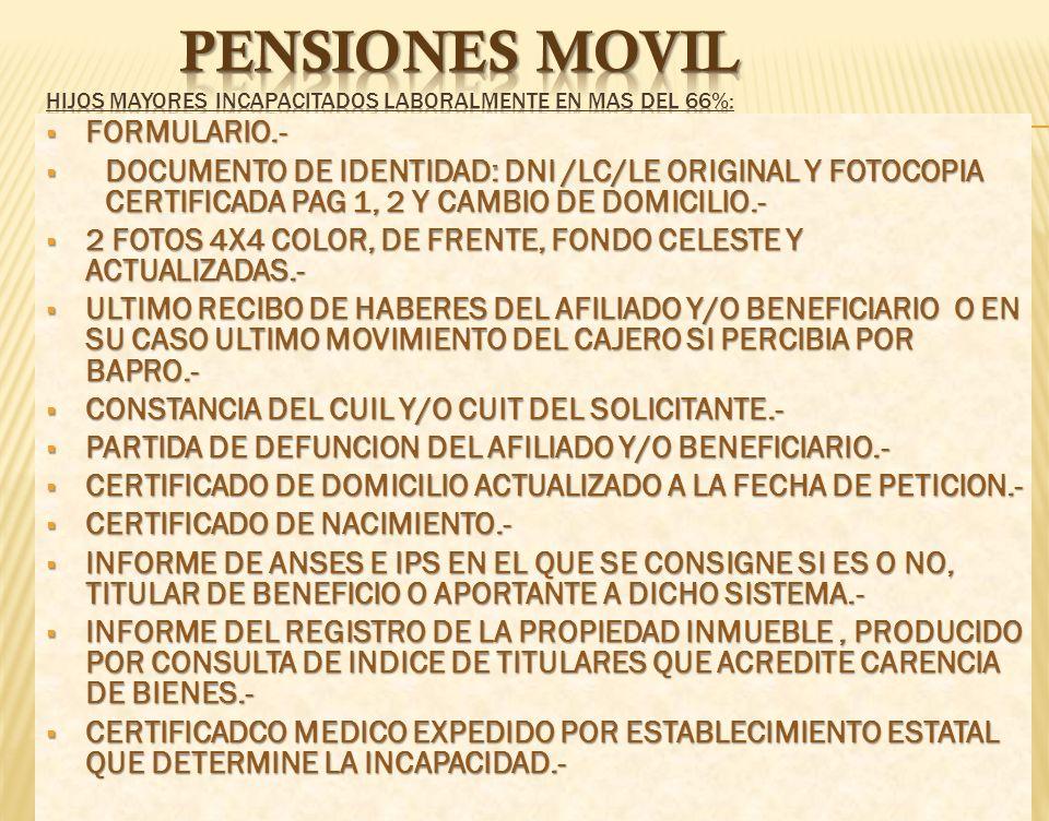 PENSIONEs movil HIJOS MAYORES INCAPACITADOS LABORALMENTE EN MAS DEL 66%: