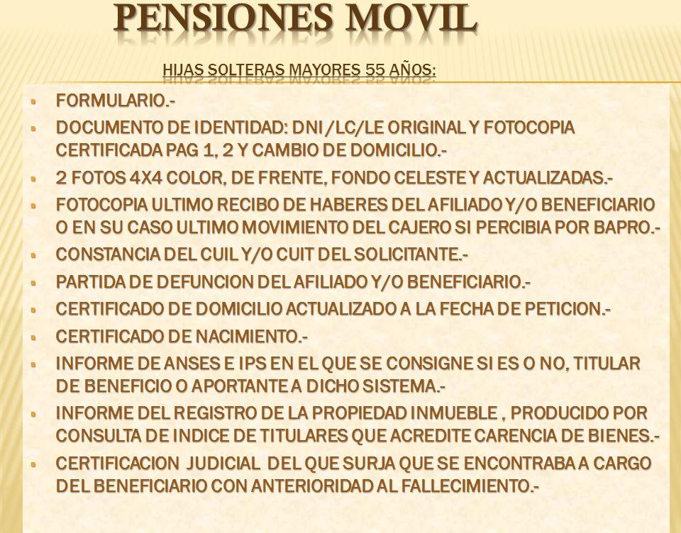 pENSIONEs movil HIJAS SOLTERAS MAYORES 55 AÑOS: