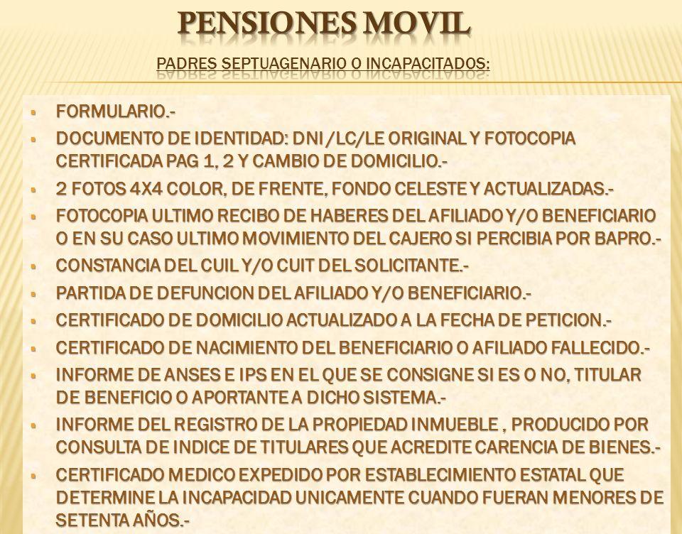 pENSIONEs movil PADRES SEPTUAGENARIO O INCAPACITADOS: