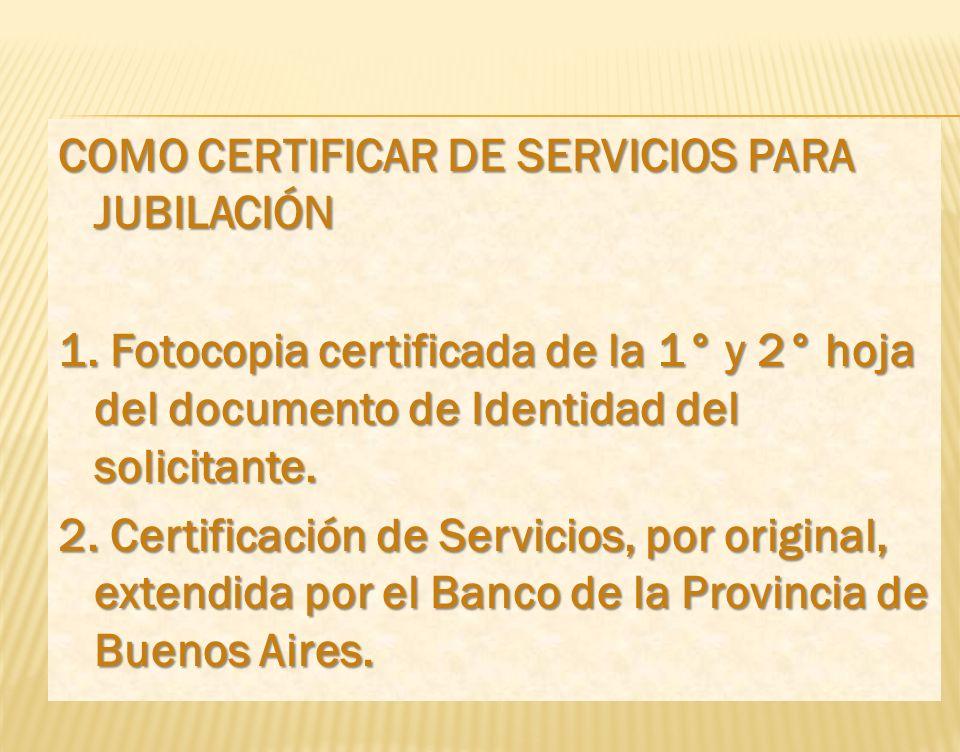 COMO CERTIFICAR DE SERVICIOS PARA JUBILACIÓN 1