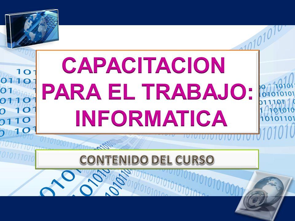 CAPACITACION PARA EL TRABAJO: INFORMATICA