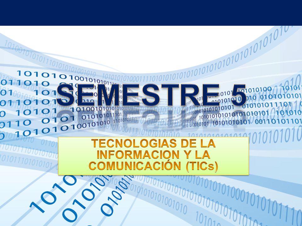 TECNOLOGIAS DE LA INFORMACION Y LA COMUNICACIÓN (TICs)