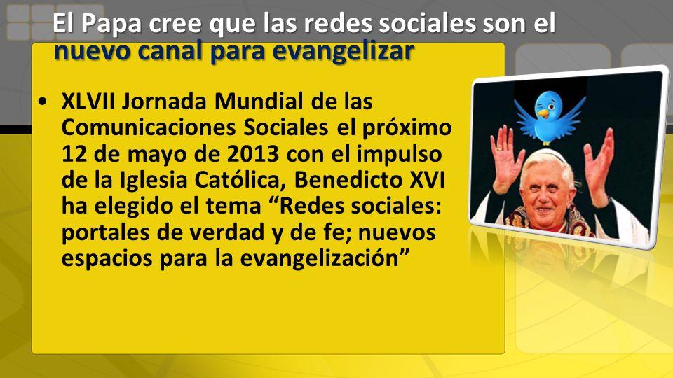 El Papa cree que las redes sociales son el nuevo canal para evangelizar
