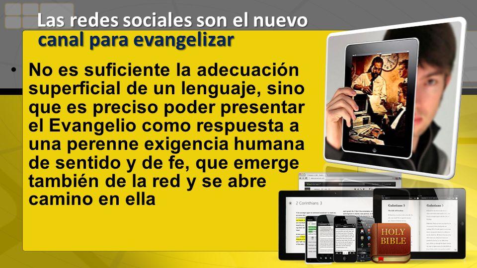 Las redes sociales son el nuevo canal para evangelizar