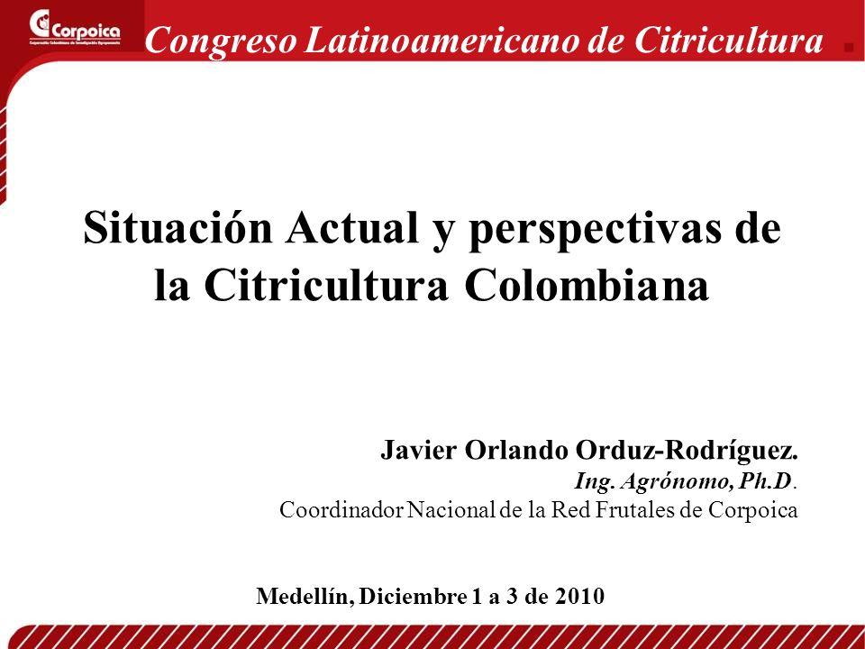 Situación Actual y perspectivas de la Citricultura Colombiana