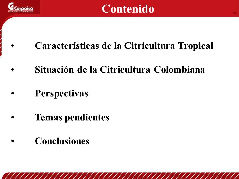 Contenido Características de la Citricultura Tropical