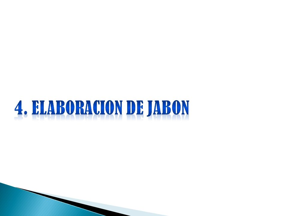 4. ELABORACION DE JABON