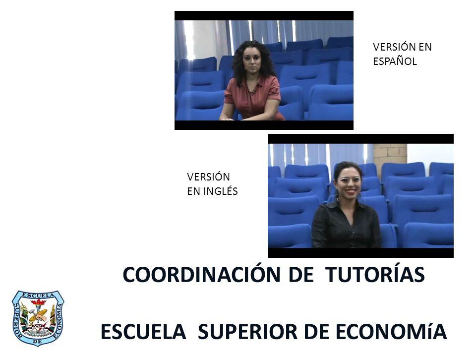 COORDINACIÓN DE TUTORÍAS ESCUELA SUPERIOR DE ECONOMíA