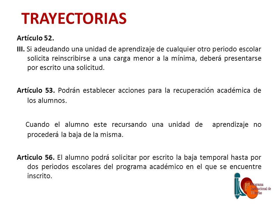 TRAYECTORIAS Artículo 52.