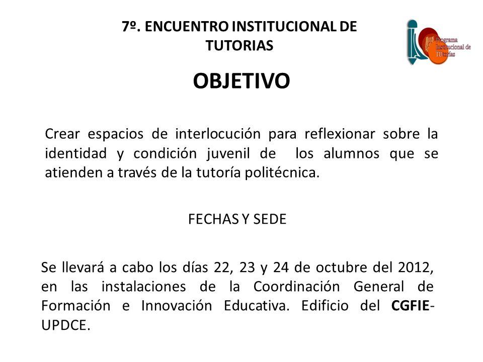 7º. ENCUENTRO INSTITUCIONAL DE TUTORIAS