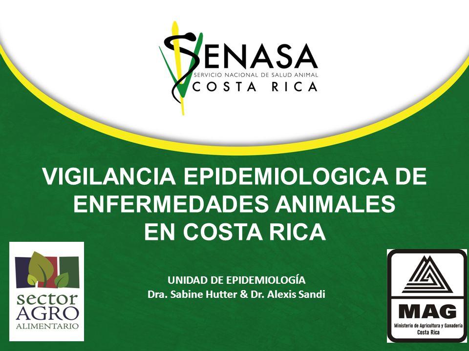 VIGILANCIA EPIDEMIOLOGICA DE ENFERMEDADES ANIMALES EN COSTA RICA
