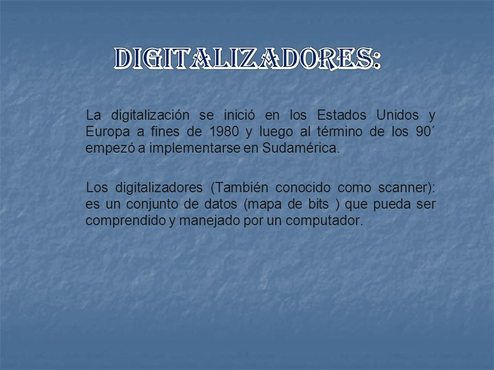 DIGITALIZADORES: