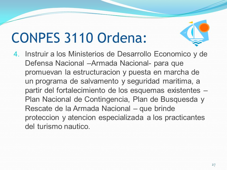 CONPES 3110 Ordena: