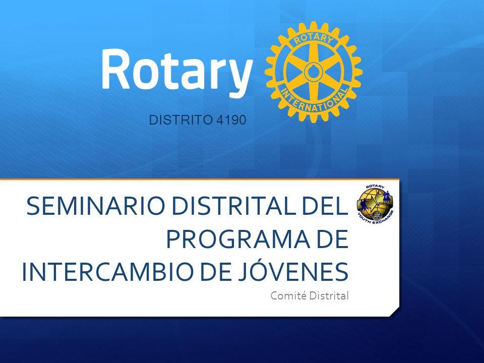 DISTRITO 4190 SEMINARIO DISTRITAL DEL PROGRAMA DE INTERCAMBIO DE JÓVENES Comité Distrital