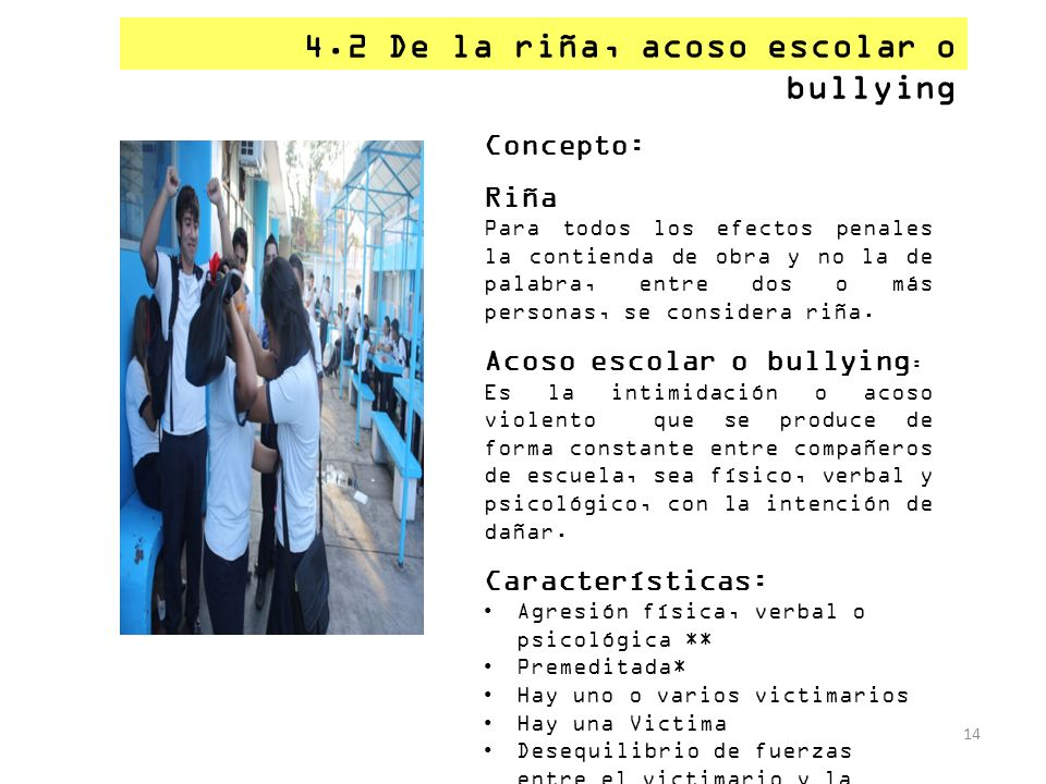 4.2 De la riña, acoso escolar o bullying