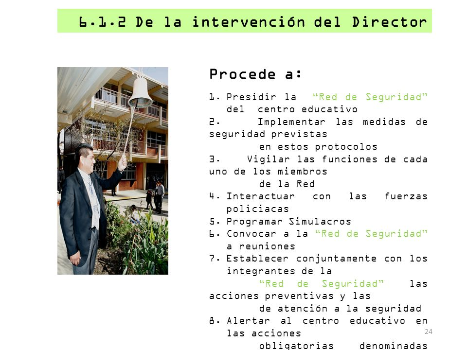 6.1.2 De la intervención del Director
